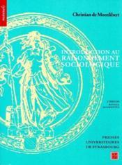 Introduction au raisonnement sociologique (3e édition) - Couverture - Format classique