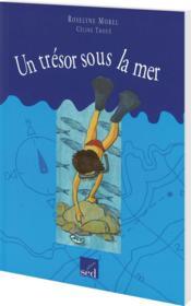 Les Cles Du Francais ; Un Trésor Sous La Mer ; Cm1 - Couverture - Format classique