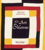 Les arts des marrons - Intérieur - Format classique