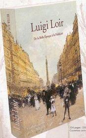 Luigi Loir, De La Belle Epoque A La Publicite - Intérieur - Format classique