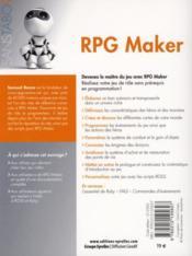 RPG maker, créez votre jeu de rôle ; décors et héros, gameplay et conception de niveaux - 4ème de couverture - Format classique