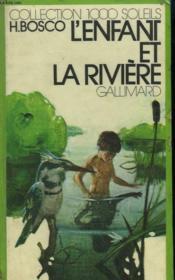 L'Enfant Et La Riviere. Collection : 1 000 Soleils. - Couverture - Format classique