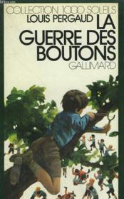 La Guerre Des Boutons. Collection : 1 000 Soleils. - Couverture - Format classique
