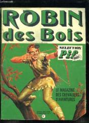 Robin Des Bois N° 1. Histoire De La Legende De Robin Des Bois. Une Aventure De Robin Des Bois, Unenouvelle: La Vengeance Du Fauconnier... - Couverture - Format classique