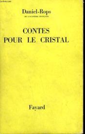 Contes Pour Le Cristal. - Couverture - Format classique
