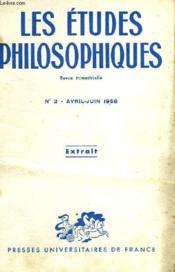 Les Etudes Philosophiques, Revue Trimestrielle, Extrait, N° 2, Avril-Juin 1958 - Couverture - Format classique