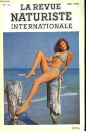 LA REVUE NATURISTE INTERNATIONALE N°41. LA MECANIQUE DE LA SEXUALITE par LE Dr H. HERSCOVICI / L'ILE DU DEVANT VOUS ATTEND... / L'ADMISSION A UN CLUB par L. AUZAS / CUISINE NATURISTE par R.-J. COURTINE: LE MOUTON ET LE MOUTHON ... - Couverture - Format classique