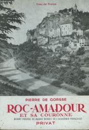 Roc-Amadour Et Sa Couronne - Couverture - Format classique