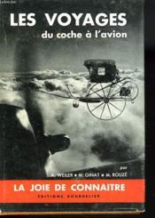 Les Voyages, Du Coche A L'Avion - Couverture - Format classique