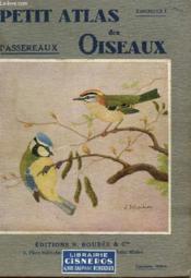 Petit Atlas Des Oiseaux - Fascicule I : Passereaux. - Couverture - Format classique