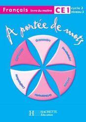 A Portee De Mots Francais Ce1 Livre Du Maitre Lucas Meunier Acheter Occasion 13 08 2003