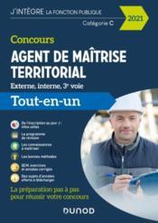 Concours agent de maîtrise territorial ; externe, interne, 3e voie ; tout-en-un (édition 2021) - Couverture - Format classique