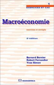 Macroeconomie ; Exercies Et Corriges - Couverture - Format classique