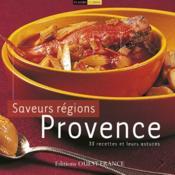 Saveurs des régions : provence - Couverture - Format classique
