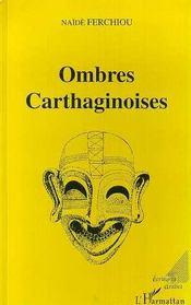 Ombres Carthaginoises - Intérieur - Format classique