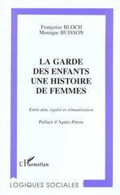 La Garde Des Enfants : Une Histoire De Femmes - Intérieur - Format classique