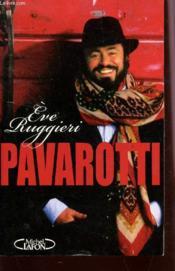 Luciano Pavarotti, il divo - Couverture - Format classique