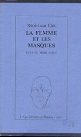 La Femme Et Les Masques - Couverture - Format classique