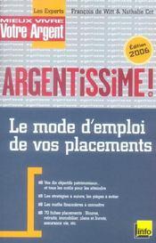 Argentissime, Le Mode D'Emploi De Vos Placements (Edition 2006) - Intérieur - Format classique