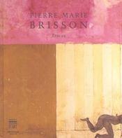 Pierre marie brisson traces - Intérieur - Format classique