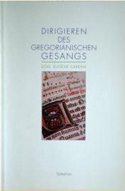 Dirigieren des gregorianisches gesangs - Couverture - Format classique