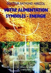 Votre alimentation ; symboles - énergie - Couverture - Format classique