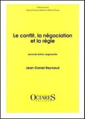 Le conflit, la négociation et la règle (2e édition) - Couverture - Format classique