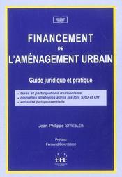 Financement de l'amenagement urbain guide juridique et pratique - Intérieur - Format classique