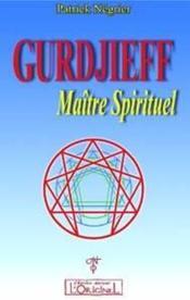 Gurdjieff Maitre Spirituel - Couverture - Format classique