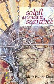 Soleil ascendant scarabee - Intérieur - Format classique