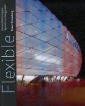 Flexible ; une architecture pour répondre au changement - Couverture - Format classique