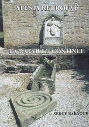 Alésia retrouvé ; la bataille continue - Couverture - Format classique