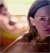 Mona kuhn photographs - Couverture - Format classique