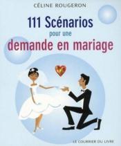 111 scénarios pour une demande en mariage - Couverture - Format classique