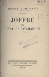 Joffre Ou Lart De Commander. - Couverture - Format classique