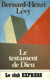 Le Testament De Dieu. - Couverture - Format classique