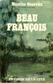 Beau Francois - Couverture - Format classique