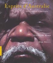 Esprits d'Australie. sur les pistes d'Australie - Couverture - Format classique