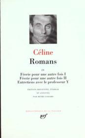 Romans t.4 ; féerie pour une autre fois t.1 ; féerie pour une autre fois t.2 ; entretiens avec le professeur Y - Couverture - Format classique