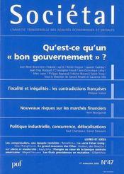 Societal T.47 ; Qu'Est-Ce Qu'Un Bon Gouvernement ? - Intérieur - Format classique