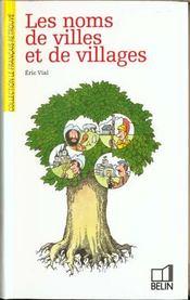 Les noms de villes et de villages - Intérieur - Format classique