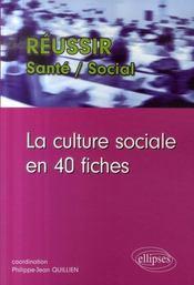 La culture sociale en 40 fiches - Intérieur - Format classique