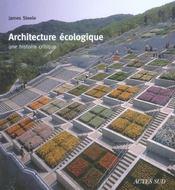 Architecture écologique ; une histoire critique - Intérieur - Format classique