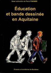 Education Et Bande Dessinee En Aquitaine - Couverture - Format classique