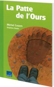 Les Cles Du Francais ; La Patte De L'Ours ; Cm1 - Couverture - Format classique