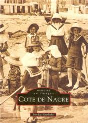 Côte de Nacre t.1 - Couverture - Format classique