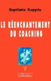 Le Reenchantement Du Coaching - Couverture - Format classique