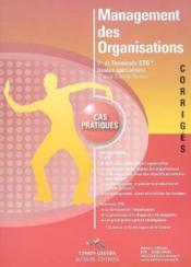 Management des organisations. corrige. pochette. 1re et termstg (toutes speciali - Couverture - Format classique