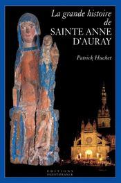 La grande histoire de sainte anne d'auray - Intérieur - Format classique