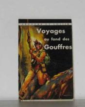 Voyages au fond des gouffres - Couverture - Format classique